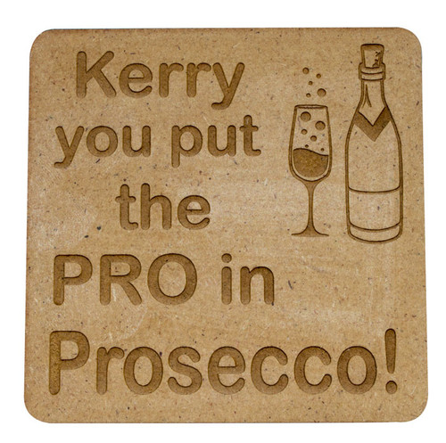 Personalised Wooden Quote Coaster - PROsecco