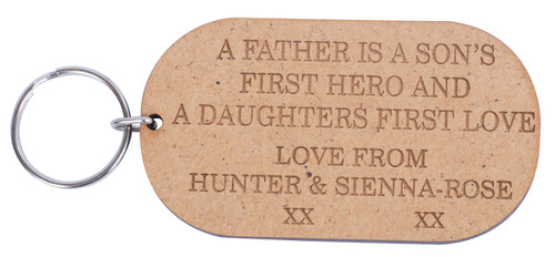 Wooden Father Is Sons First Hero and Daughters First Love Keyring