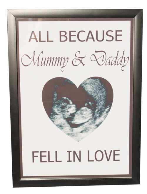 All Because Mummy and Daddy Print with baby scan photo