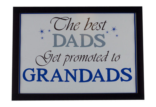 Best Dads Get Promoted to Grandads Print