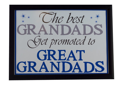 Best Grandads Get Promoted to Great Grandads Print