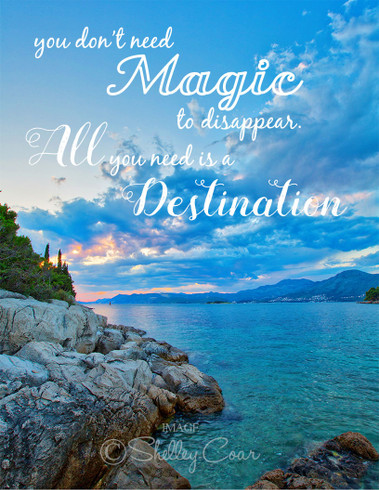 "Travel card with an image from Cavtat, Croatia by photographer Shelley Coar and quote ""You don't need magic to disappear. All you need is a destination."""