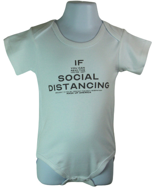 If You Can Read This You're Not Social Distancing Baby onesie Available in sizes 3-6 Months, 6-12 Months, 12-18 Months