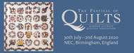 CANCELED THE FESTIVAL OF QUILTS 30TH JULY TO 2ND AUG 2020 CANCELED