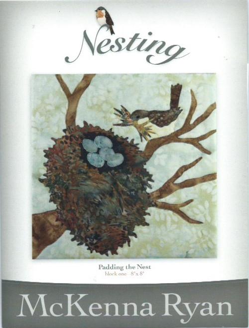 Nesting - Padding the Nest by Mckenna Ryan Block 1