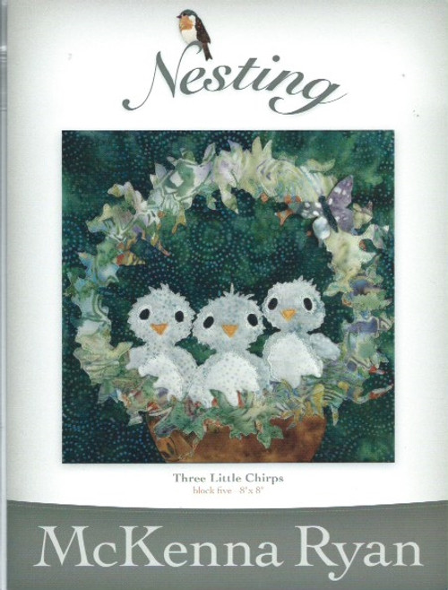 Nesting - Three little chirps by McKenna Ryan Block 5