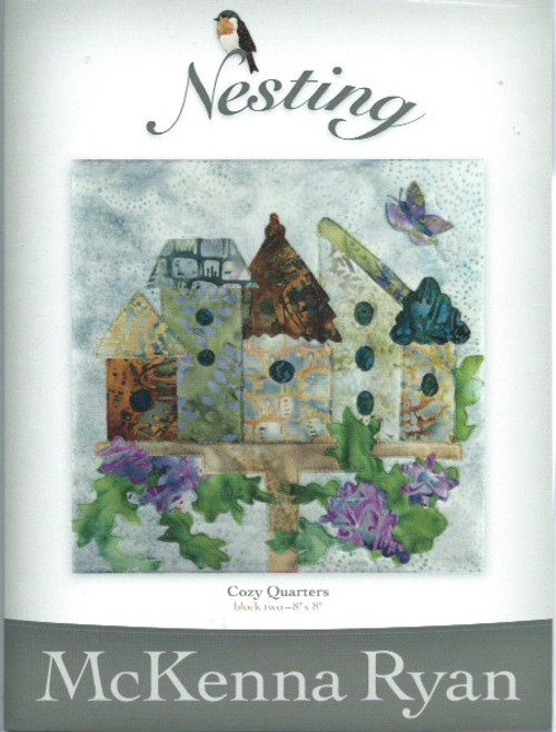 Nesting - Cosy Quarters by McKenna Ryan Block 2