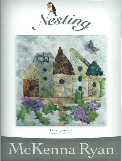 Nesting - Cosy Quarters by McKenna Ryan Block 2