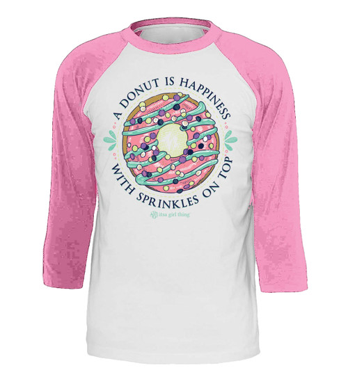 Itsa Girl Thing Donut is Happiness Sleeve 3/4 Sleeve T-shirt