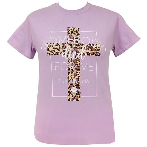 Girlie Girl Originals Somebody Died for Me Christian Short Sleeve T-Shirt