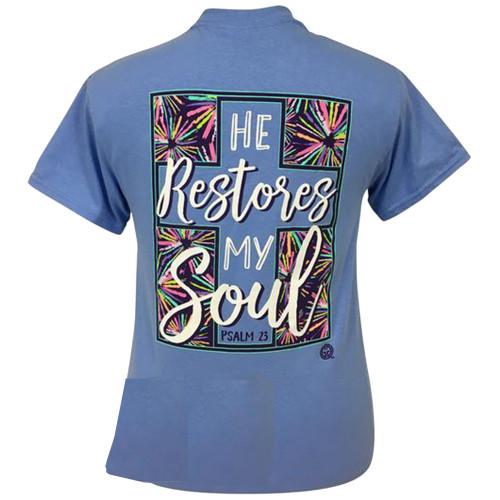 Girlie Girl Originals He Restores My Soul Short Sleeve T-Shirt