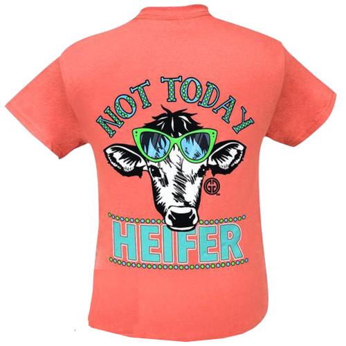 Girlie Girl Originals Not Today Heifer Short Sleeve T-Shirt