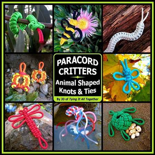 Paracord Critters: Animal Shaped Knots & Ties