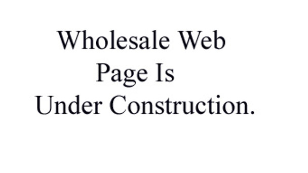 Wholesale Web Page is Under Construction
