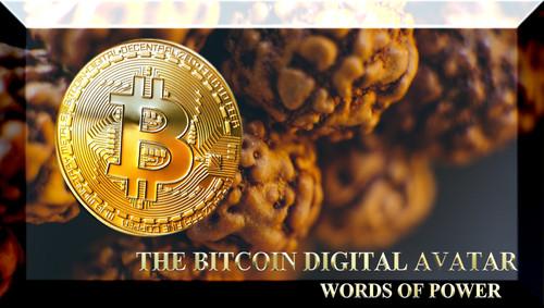 The Bitcoin Digital Avatar - Words of Power