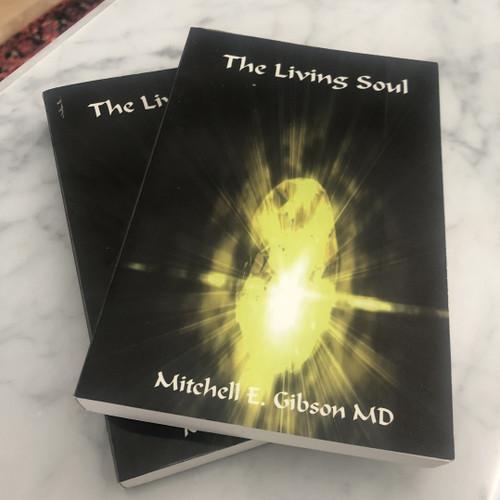 The Living Soul (Rare Original Copy)