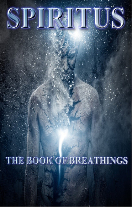 Spiritus: The Book of Breathing (SAMPLE)
