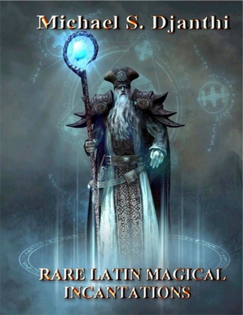 Rare Latin Magical Incantations E-Book    This book is a compilation of the most powerful Latin incantations that I have ever known.  These incantations, spells, and invocations were my introduction to the world of magic in this lifetime.  I share them with you, my followers, as a window into what has up to this point been a very private world.  The Chapters, Introduction, The Elemental Incantations, Invocations of the Holy Light, Invocations of the Light of the Holy Names of God, Rare Empowerment Invocations, Protective Incantations, Rare Latin Healing Invocations, Rare Latin Invocations of the Major Gods, Complex Latin Invocations.    This E-Book is Password Protected. No Printing or Copying is permitted.    Price: $200.00