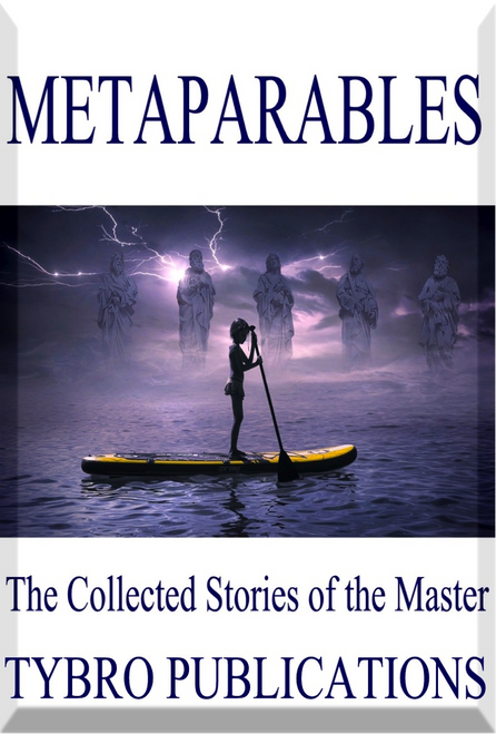 Metaparables: The Collected Stories of the Master