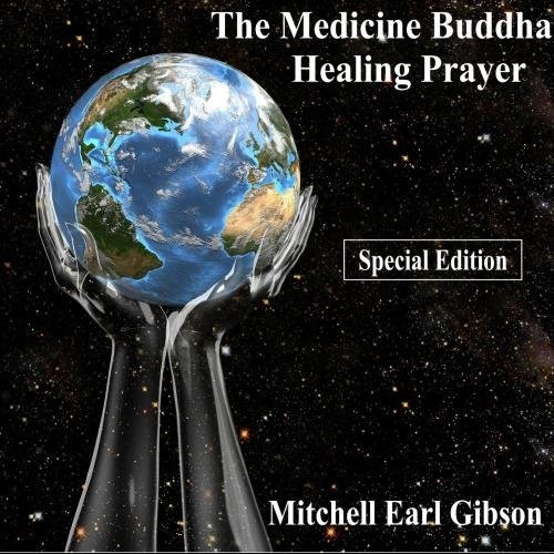 The Medicine Buddha Prayer of Healing (Special Edition) - Audio Download