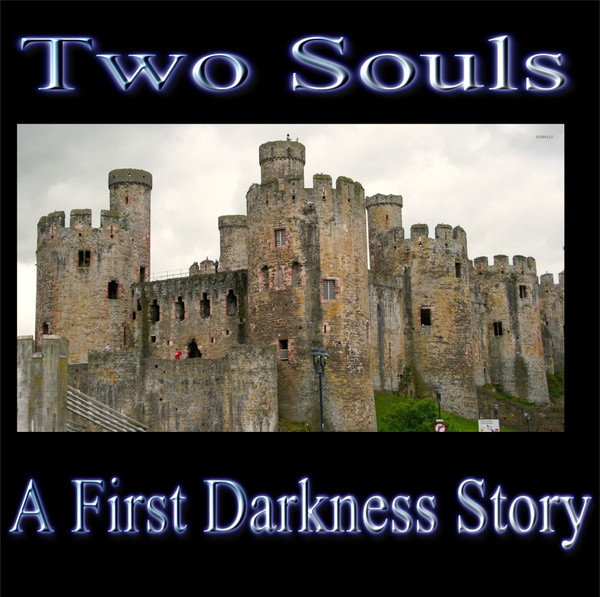 Two Souls: A First Darkness Story
