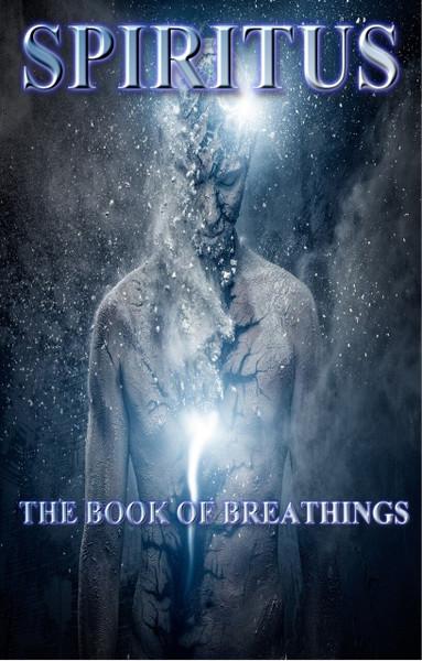 Spiritus: The Book of Breathing (SAMPLE)