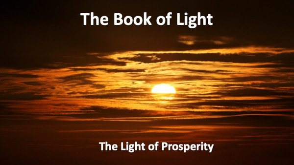 The Book of Light - The Light of Prosperity (1080p)