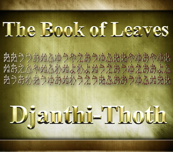 The Book of Leaves     In the fictionalized account of Leonardo Da Vinci's life that was shown on television, he spent many years looking for a powerful text called The Book of Leaves. The book contained the secrets of the universe and was held by a powerful Order called the Sons of Mithras. The book as mentioned in the television series was totally fictional, as was the Sons of Mithras.  However, the true Book of Leaves was written by Djanth-Thoth, and is controlled by The Order of The Red Dragon.  The True Book of Leaves contains the mysteries of all the galaxies of the universe.  It explains the secrets of alchemy, immortality, enlightenment, healing, and divine power.  The book works exclusively with the unconscious mind and as such contains no instructions, no English, and no guides that the conscious mind can cling to that might interrupt the process.  The Order of the Red Dragon has commissioned me to create a volume of The Book of Leave on earth.  This will be a 100 page text, designed exactly like volume one of the True Book of Leaves.  We have been allowed to release 30 copies at this time, with more coming in the future.  Volume One of The Book of Leaves will download the energy of enlightenment, consciousness expansion, and divine power into the user. It is designed to be scanned and not read. There will be no English passages except for the introduction.   We will provide the book in July 2016.  We will release only 30 books at this time. You all have grown wonderfully and you have earned this blessing.   Master   Price: $1500.00