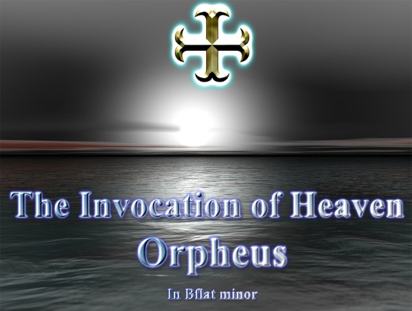 The Invocation of Heaven