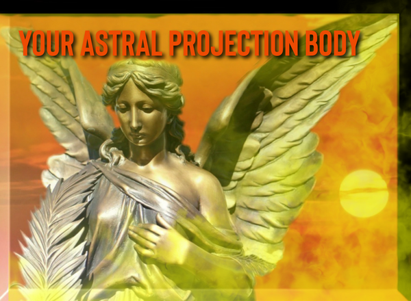 Your Astral Projection Body - E-Book