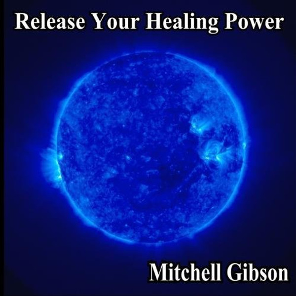 Release Your Healing Power