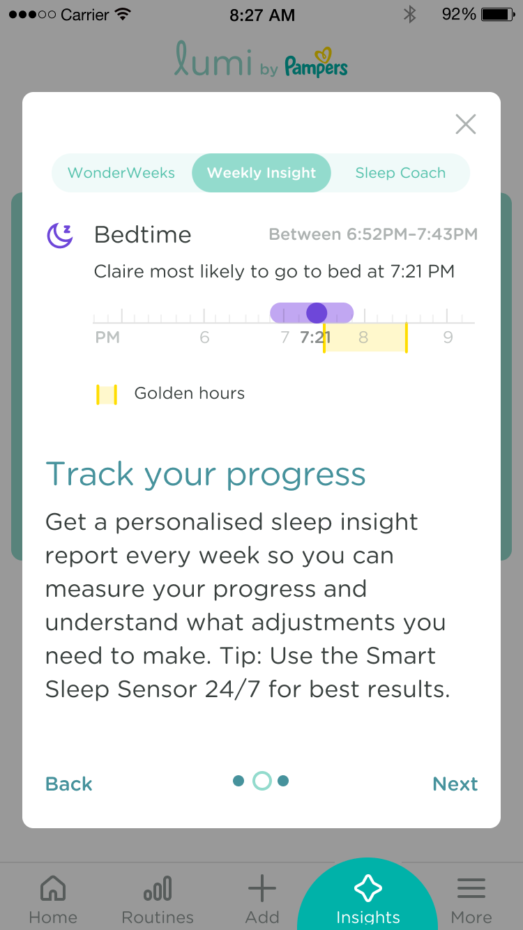 Get a personalised sleep insight report every week so you can measure your progress and understand what adjustments you need to make. Tip: Use the Smart Sleep Sensor 24/7 for best results.