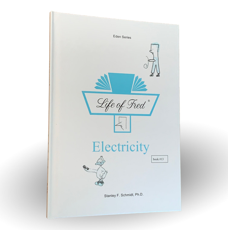 Life of Fred: Electricity