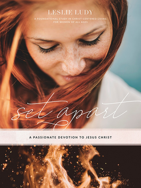 Set Apart: A Passionate Devotion to Christ (workbook)
