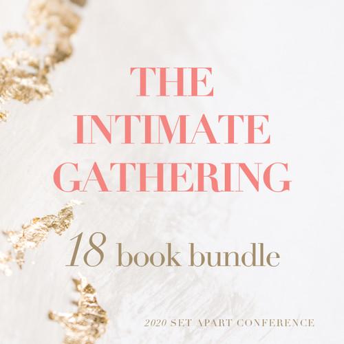 THE INTIMATE GATHERING — Book Bundle