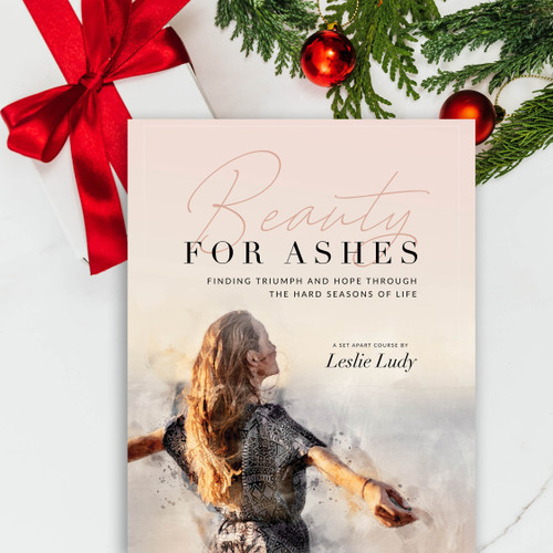 NEW! Beauty for Ashes Online Course
