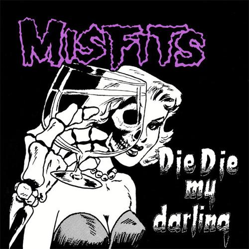 """The Misfits """"Die Die My Darling"""" 12"""" Single"""