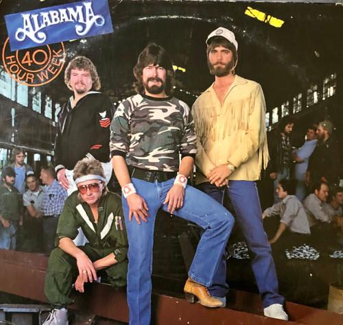"""Alabama """" 40 Hour Week"""" Vinyl LP"""