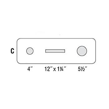 "C (1) 4"" Hole, (1) 12""w x 1-1/4""h Paper Slot, (1) 5-1/2"" Hole"