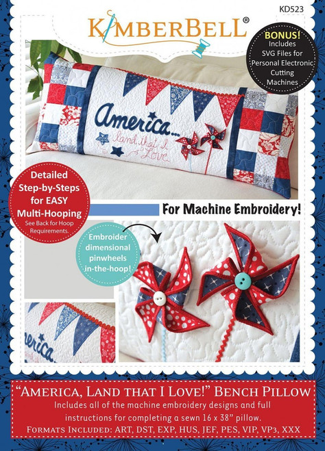 America, Land That I Love Bench Pillow Machine Embroidery CD by KimberBell KD523
