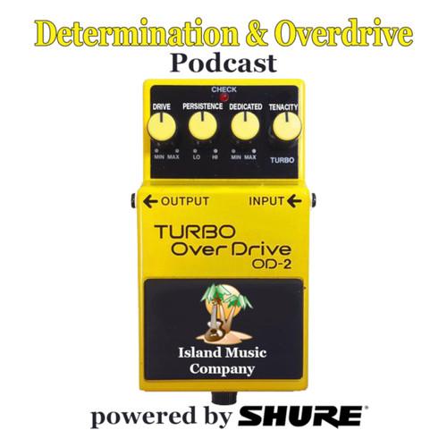 Determination & Overdrive Podcast #4 Bill Kelliher