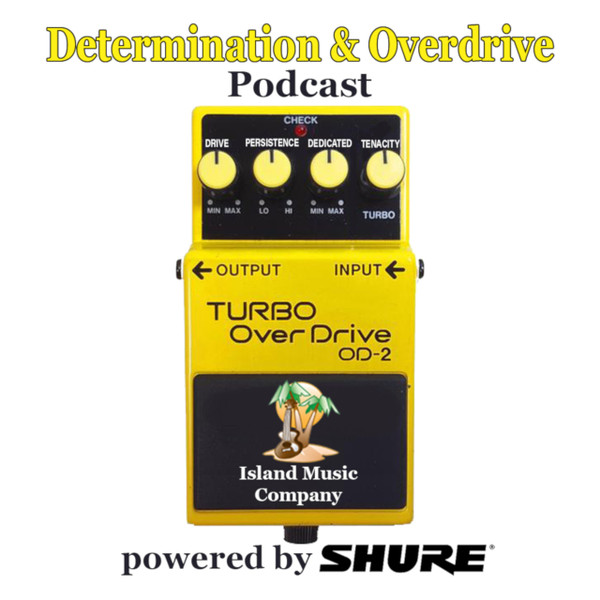 Determination & Overdrive Podcast #3 Greg Koch