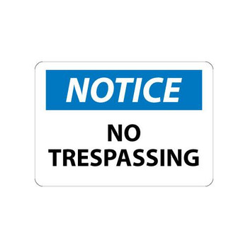 N218A National Marker (NMC) Notice, No Trespassing Signs Notice, No Trespassing, 7x10, .040 Alum Each of  1
