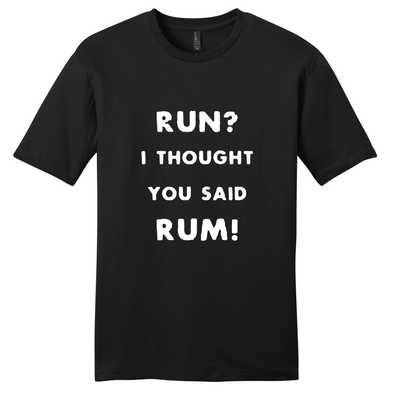 I Thought They Said Rum Ladies T Shirt Womens Unisex Running Funny Fitness Gift
