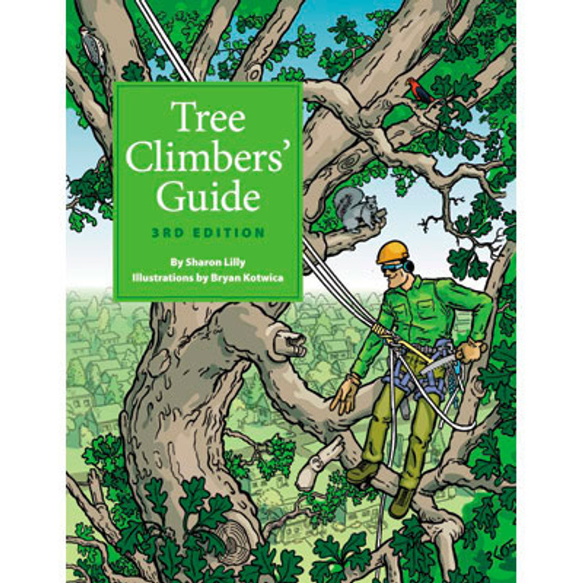 ISA Tree Climber Guide by Sharon Lilly book