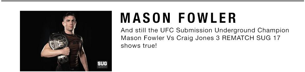 mbtv-mason-fowler-moya-brand-ufc-sug-submission-underground-champion-belt.jpg
