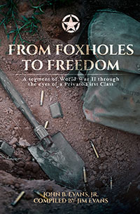 From Foxholes to Freedom