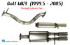 Stainless Steel MK4 Catback by Buzzken for VW Golf, Jetta and New Beetle - 5