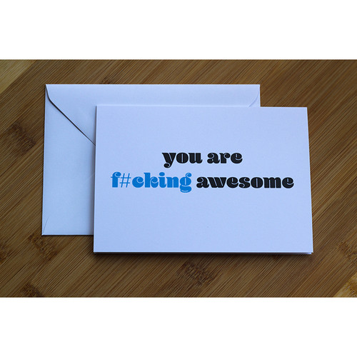You Are F#cking Awesome