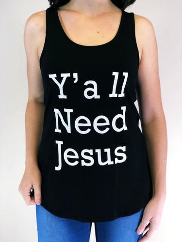 Tank Top - Y'all Need Jesus